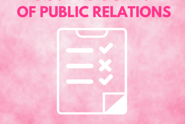 Do's and Don'ts of Media Relations