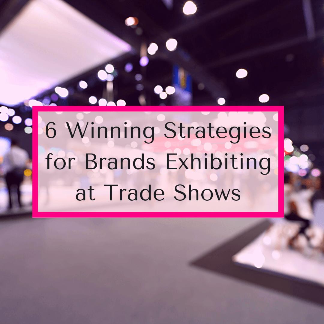 Brands trade shows