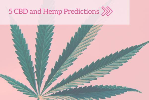 D&Co CBD and Hemp Predictions